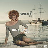 Vintage Plug 60: Session 100 - Traditional Folk by Various Artists