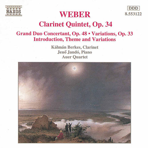 Play & Download Clarinet Works by Carl Maria von Weber | Napster