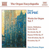 Works for Organ Vol. 7 by Marcel Dupre