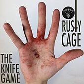 Play & Download The Knife Game by Rusty Cage | Napster