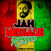 Play & Download Jah Message: Reggae by Various Artists | Napster