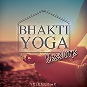 Bhakti Yoga, Vol. 2 (Enjoy the Silence) by Various Artists