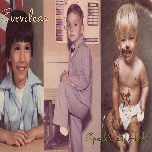 Sparkle And Fade by Everclear