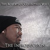 Play & Download The Robertson Collection, Vol. 1: The Introduction by Lynx | Napster