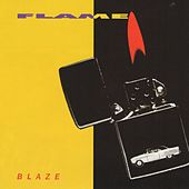 Play & Download Blaze by Flame | Napster
