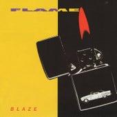 Blaze by Flame