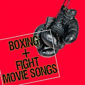 Boxing & Fight Movie Songs by Various Artists