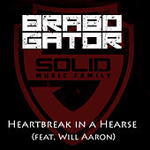 Play & Download Heartbreak in a Hearse (feat. Will Aaron) - Single by Brabo Gator | Napster
