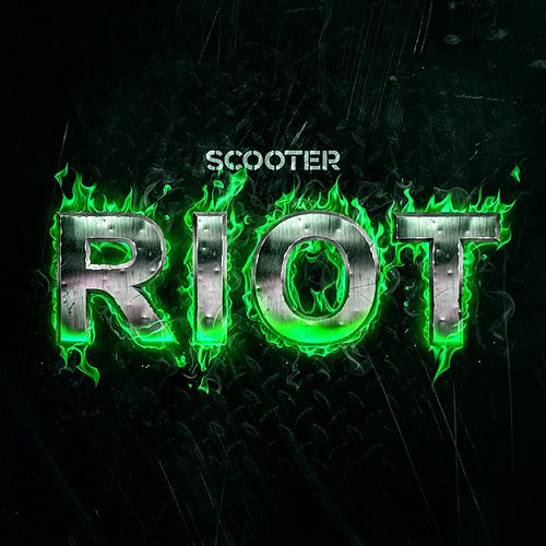 Play & Download Riot by Scooter | Napster