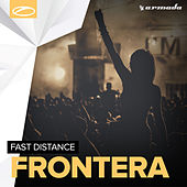 Play & Download Frontera by Fast Distance | Napster