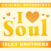 I Love Soul von The Isley Brothers