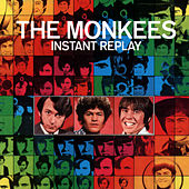 Play & Download Instant Replay by The Monkees | Napster