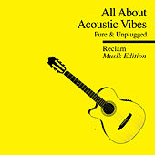 All About - Reclam Musik Edition 4 Acoustic Vibes von Various Artists