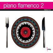 Play & Download Piano Flamenco 2 by Chano Dominguez | Napster