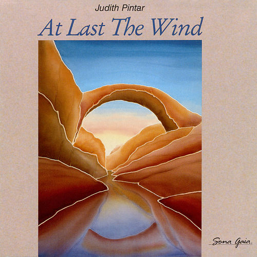 At Last The Wind by Judith Pintar