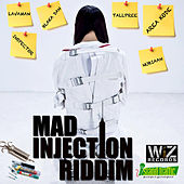 Mad Injection Riddim by Various Artists