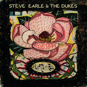 Play & Download Mississippi It's Time by Steve Earle | Napster