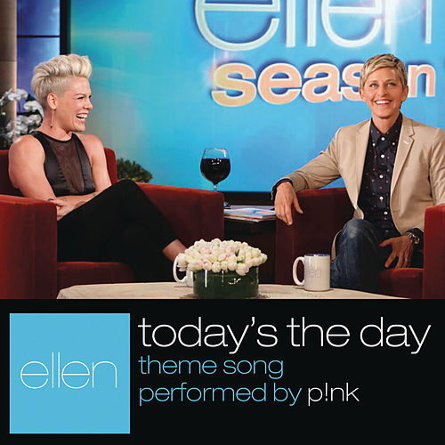 Today's The Day von Pink