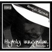 Highly Irregular by Nikolas P