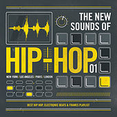 Le Limonadier Presents The New Sounds of Hip Hop 01 - Best Hip Hop, Electronic Beats & Frames Playlist von Various Artists