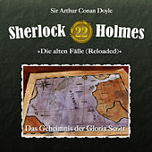 Play & Download Die alten Fälle (Reloaded) - Fall 22: Das Geheimnis der Gloria Scott by Sherlock Holmes | Napster