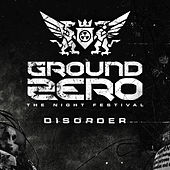 Ground Zero 2015 - Disorder by Various Artists