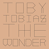 Play & Download The Wonder by Toby Tobias | Napster
