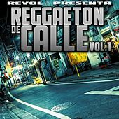 Reggaeton De Calle, Vol. 1 by Various Artists