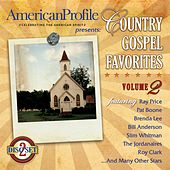Play & Download American Profile Presents: Country Gospel Favorites 2 by Various Artists | Napster