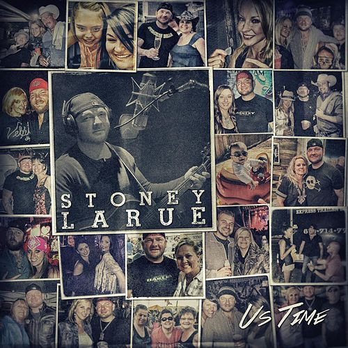 Us Time by Stoney LaRue