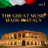 Play & Download The Great Music Made in Italy Vol. 1 by Various Artists | Napster