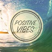 Play & Download Positive Vibes, Vol. 1 (The Very Best Of Beach House) by Various Artists | Napster