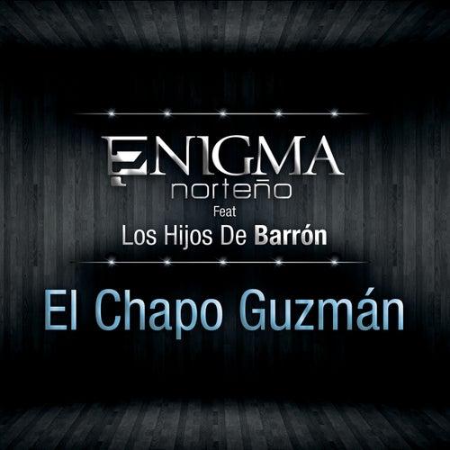 El Chapo Guzmán by Enigma Norteño