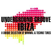 Underground Groove IBIZA von Various Artists