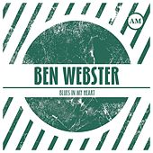 Blues in my Heart von Ben Webster