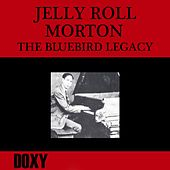 The Bluebird Legacy (Doxy Collection, Remastered) by Jelly Roll Morton