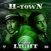 Play & Download Green Light by H-Town | Napster