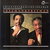 Freeman & Freeman (Live) by Chico Freeman