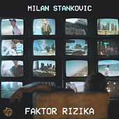 Play & Download Faktor Rizika by Milan Stankovic | Napster