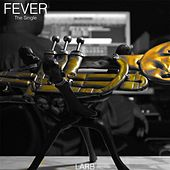 Play & Download Fever - Single by The Lafayette Afro-Rock Band | Napster