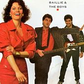 Play & Download Baillie and the Boys by Baillie and the Boys | Napster