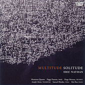 Play & Download Eric Nathan: Multitude, Solitude by Various Artists | Napster