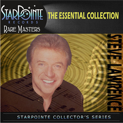 Play & Download The Essential Collection by Steve Lawrence | Napster