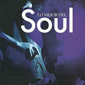 Lo Mejor Del Soul by Various Artists