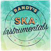 Play & Download Randy's Ska Instrumentals by Various Artists | Napster