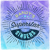Play & Download Randy's Superstar Singers by Various Artists | Napster