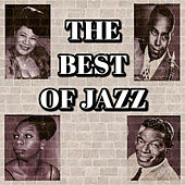 Play & Download The Best of Jazz by Various Artists | Napster