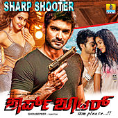 Sharp Shooter (Original Motion Picture Soundtrack) by Various Artists