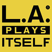 Play & Download L.A. Plays Itself by YACHT | Napster