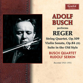 Play & Download Reger: String Quartet in E-Flat Major - Violin Sonata in F-Sharp Minor - Suite in Old Style - Clarinet Quintet in a Major by Various Artists | Napster